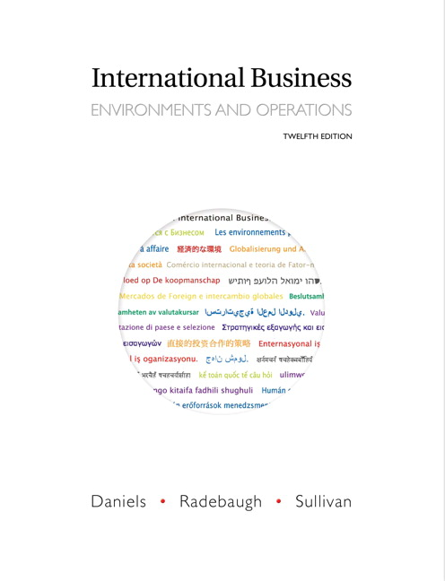 daniels radebaugh sullivan chapter 3 International business, 13e (daniels/radebaugh/sullivan) chapter 1 globalization and international business 1) the broadening set of interdependent relationships among people from different parts of the world is known as ________.