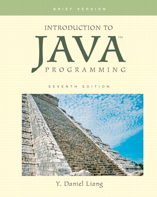 liang introduction to java programming brief 8th edition pearson rh pearson com Scholars Manual Instructor Solution Manual for Textbooks