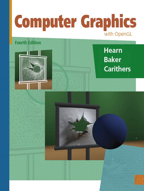 Hearn Baker Carithers Computer Graphics With Open Gl 4th Edition Pearson