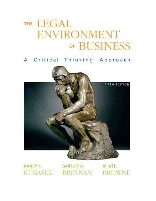 Kubasek, Brennan & Browne, Legal Environt of Business, 5th ...