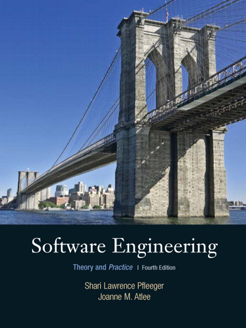 Pfleeger & Atlee, Software Engineering: Theory and Practice