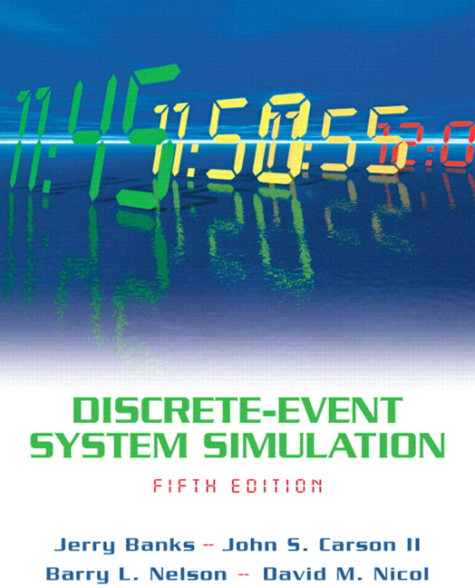 Banks, Carson, Nelson & Nicol, Discrete-Event System Simulation, 5th