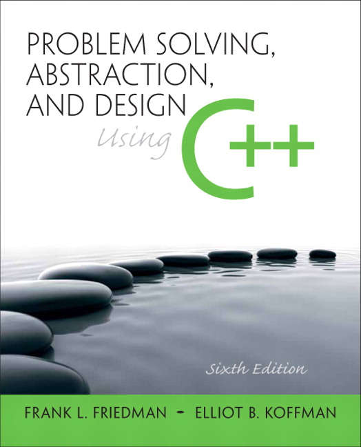 Problem Solving Abstraction And Design Using C Th Edition Pdf