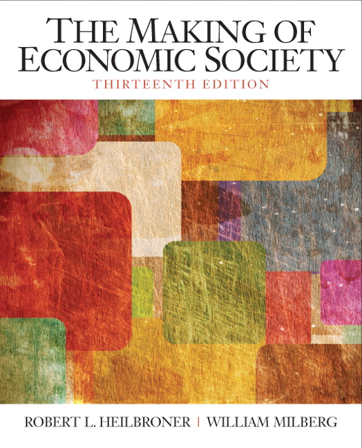Making of the Economic Society, The, 13th Edition