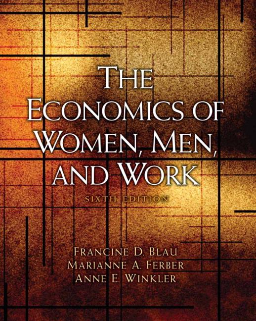 Economics of Women, Men, and Work, The