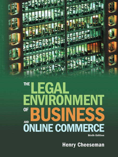 Cheeseman legal environment of business and online commerce the legal environment of business and online commerce the 6th edition cheeseman fandeluxe Choice Image