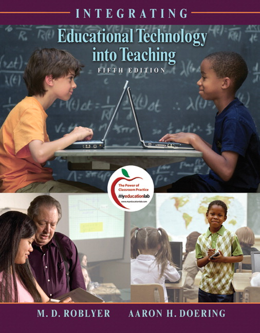 Integrating Educational Technology into Teaching (with MyLab Education)