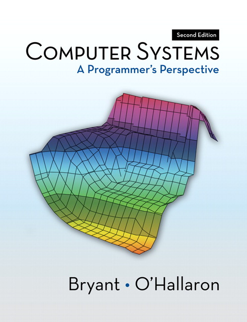 Computer Systems: A Programmer's Perspective, 2nd Edition