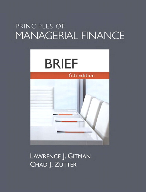 Gitman zutter principles of managerial finance brief pearson principles of managerial finance fandeluxe Image collections