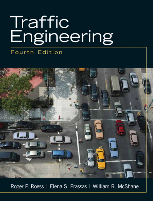 Roess Prassas McShane Traffic Engineering 4th Edition