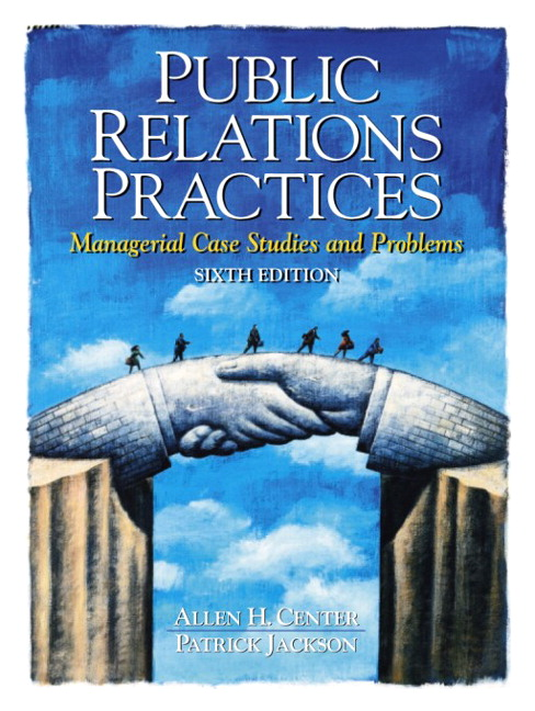 public relations case studies for students Written by two of the most respected and honored individuals in the field, this definitive casebook of actual real-life public relations situations serves as a.