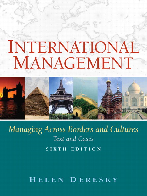 international management managing across borders and cultures 7th edition International management: managing across borders and cultures examines the challenges to the manager's role associated with adaptive leadership and thoroughly prepares readers for the complicated yet fascinating discipline of international and global management.