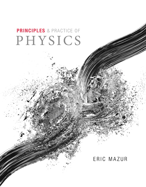 Mazur Principles Practice Of Physics Plus Mastering