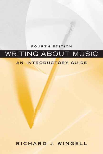 wingell writing about music an introductory guide 4th edition