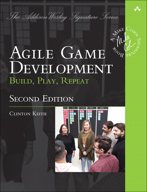 Agile Game Development: Build, Play, Repeat, 2nd Edition