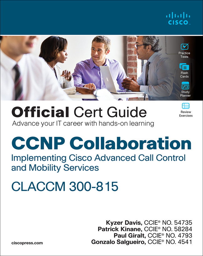 CCNP Collaboration CLACCM 300-815 Cert Guide