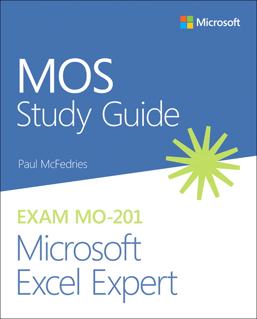 MOS Study Guide for Microsoft Excel Expert Exam MO-201