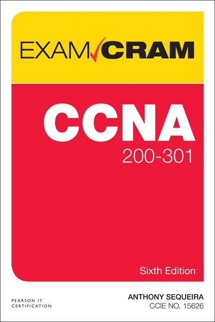 CCNA 200-301 Exam Cram, 6th Edition
