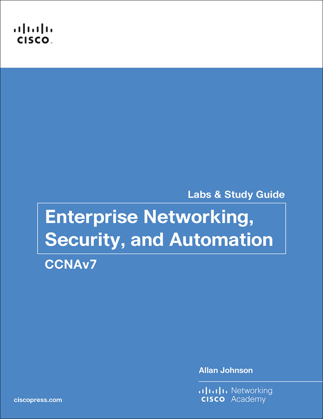 Enterprise Networking, Security, and Automation Labs and Study Guide (CCNAv7)