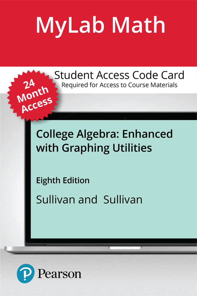 MyLab Math with Pearson eText -- Standalone Access Card -- for College Algebra Enhanced with Graphing Utilities -- 24 Months