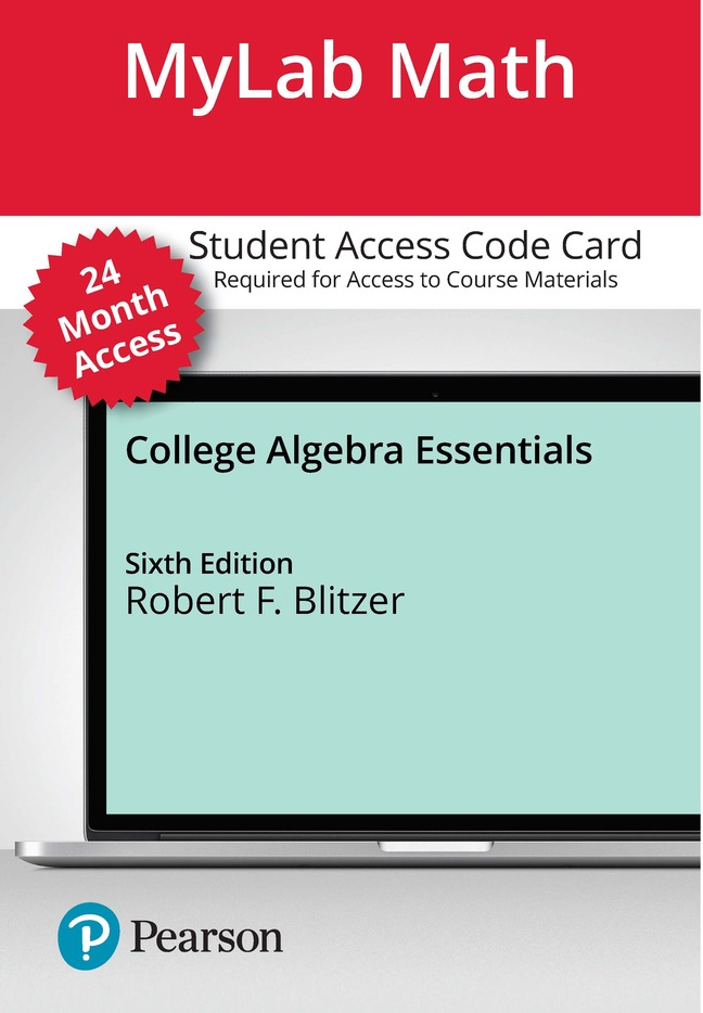 Blitzer Mylab Math With Pearson Etext For College Algebra Essentials Access Card 24 Months Pearson
