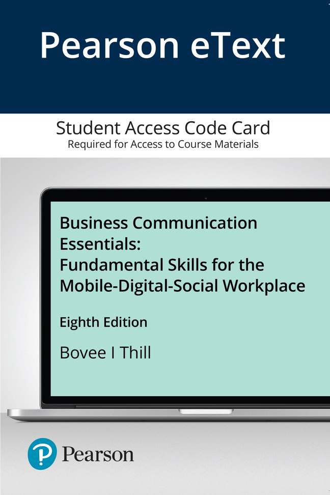 Pearson eText Business Communication Essentials: Fundamental Skills for the Mobile-Digital-Social Workplace -- Access Card