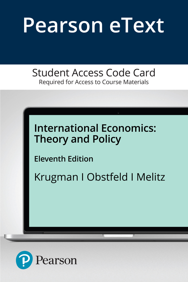 Pearson eText International Economics: Theory and Policy -- Access Card