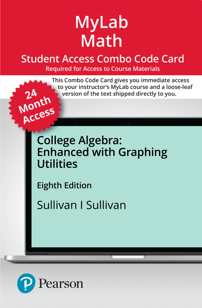 MyLab Math with Pearson eText -- Combo Access Card -- for College Algebra Enhanced with Graphing Utilities (24 months)