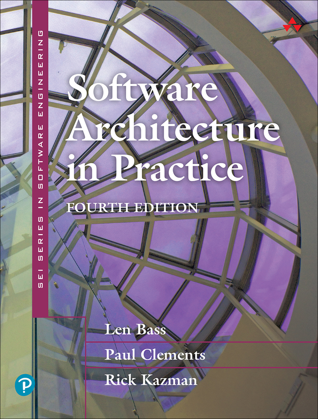 Software Architecture in Practice, 4th Edition