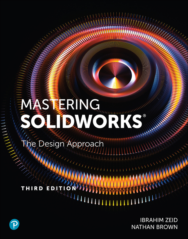 Mastering SolidWorks, 3rd Edition