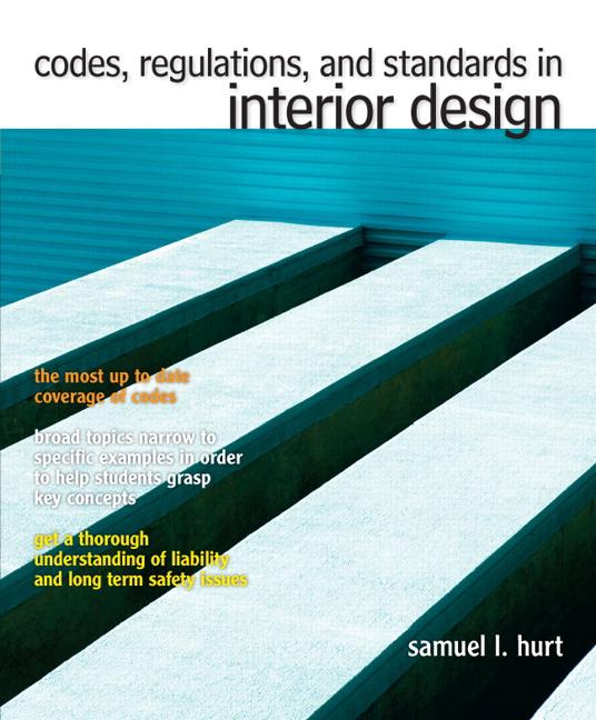 Hurt, Codes, Regulations, And Standards In Interior Design