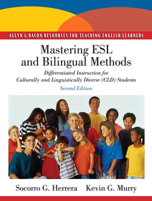 Herrera Murry Mastering Esl And Bilingual Methods Differentiated