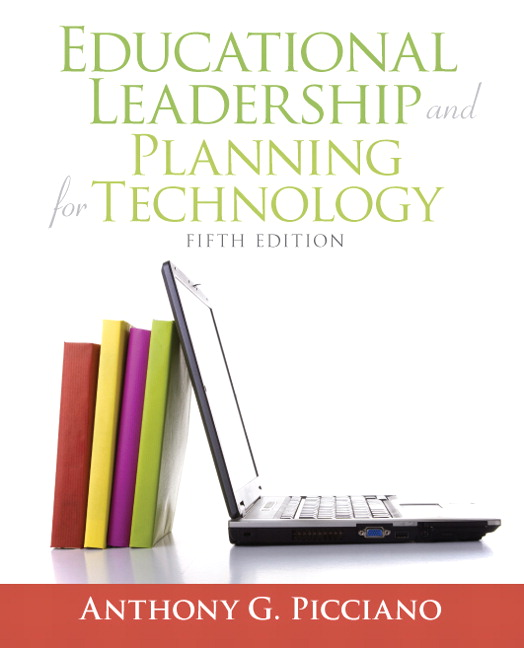 Educational Leadership and Planning for Technology, 5th Edition
