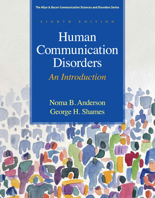 Anderson & Shames, Human Communication Disorders: An Introduction ...