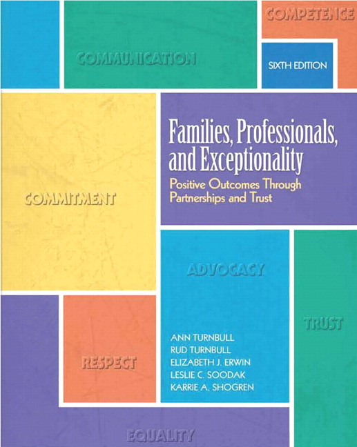 Families, Professionals, and Exceptionality: Positive Outcomes Through Partnerships and Trust