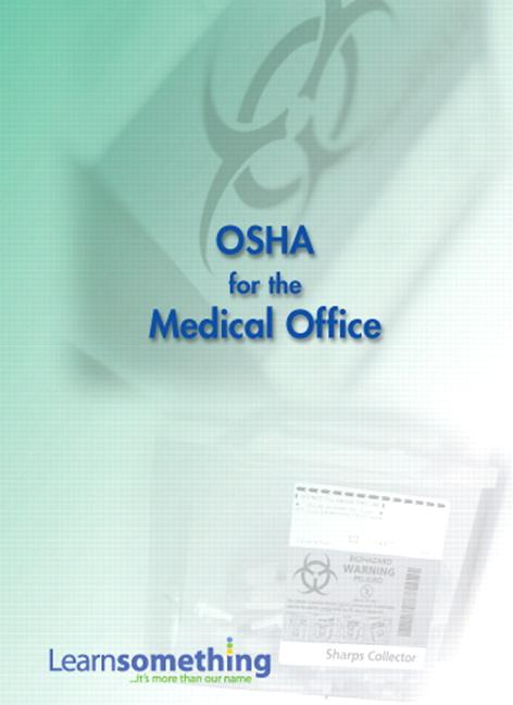 Wonderful OSHA For The Medical Office (Online ...