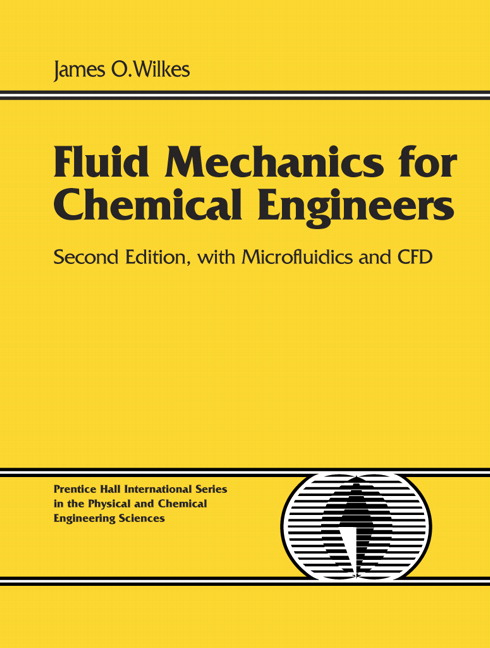 Fluid Mechanics for Chemical Engineers with Microfluidics and CFD, CourseSmart eTextbook