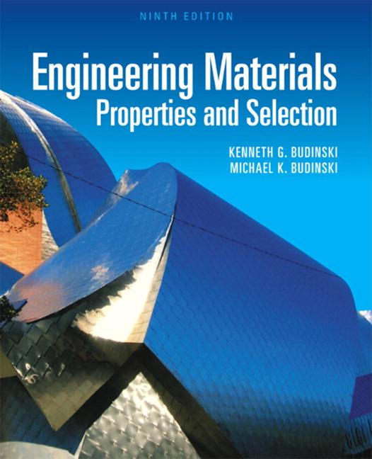 Budinski & Budinski, Engineering Materials: Properties and