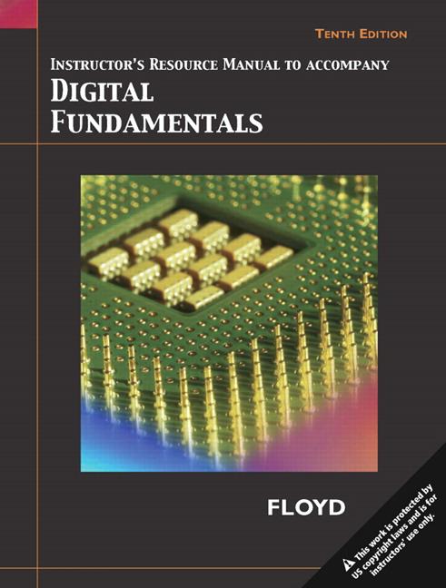 Floyd, Instructor's Resource Manual for Digital Fundamentals