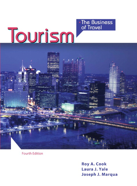 Cook, Yale & Marqua, Tourism: The Business of Travel | Pearson