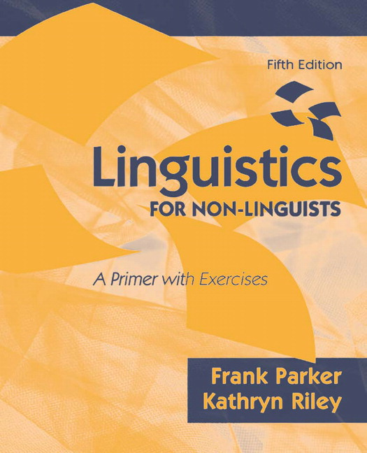 Linguistics for Non-Linguists: A Primer with Exercises, 5th Edition