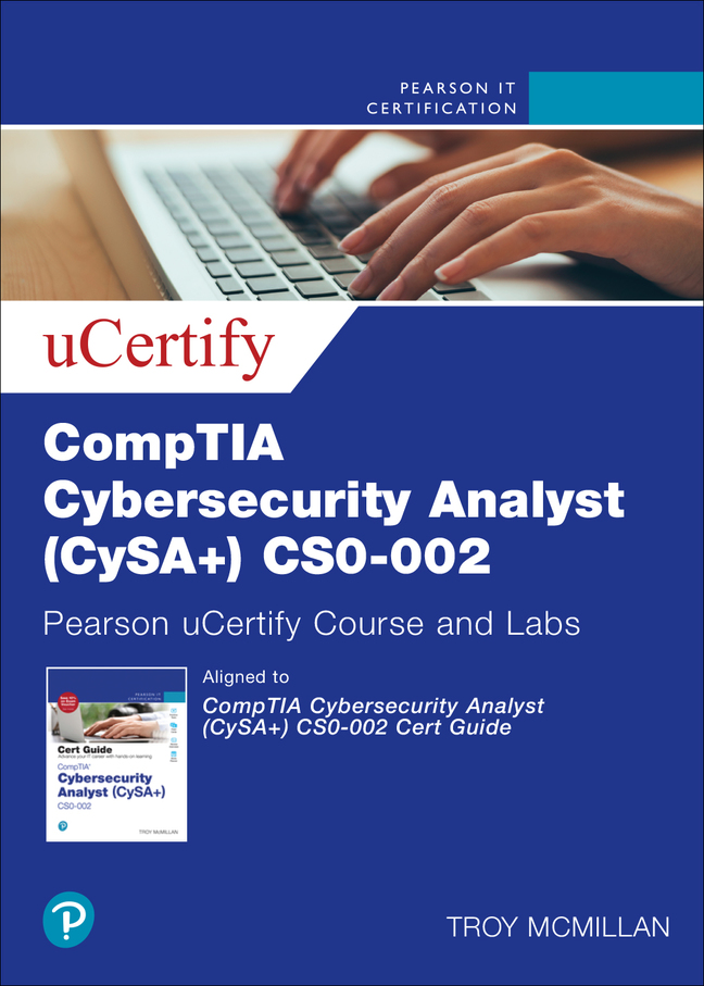 CompTIA Cybersecurity Analyst (CySA+) CS0-002 Cert Guide Pearson uCertify Course and Labs Access Code Card