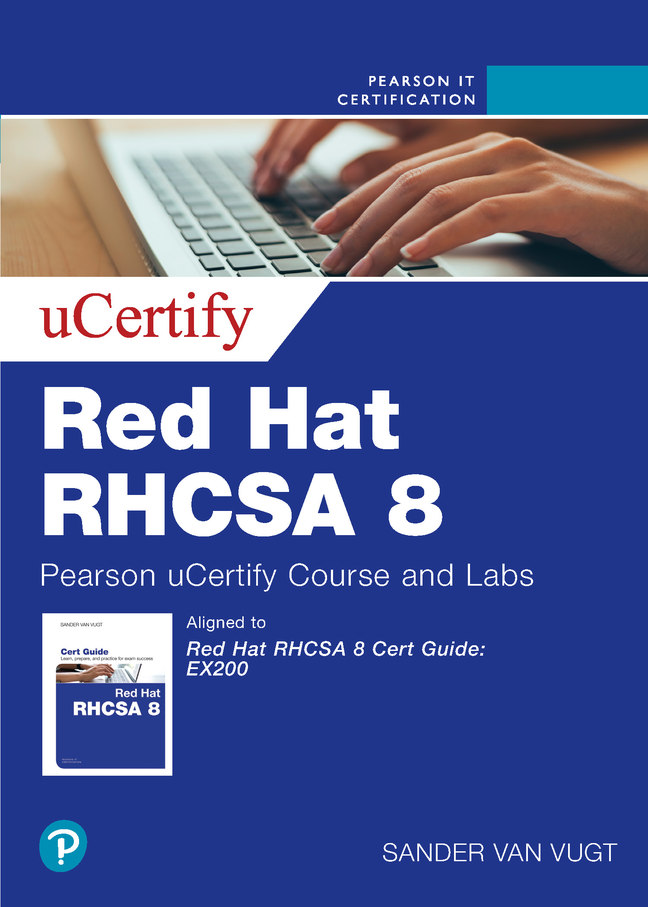 van Vugt-Red Hat RHCSA 8 (EX200) uCertify Course and Labs Access Code Card,1/e