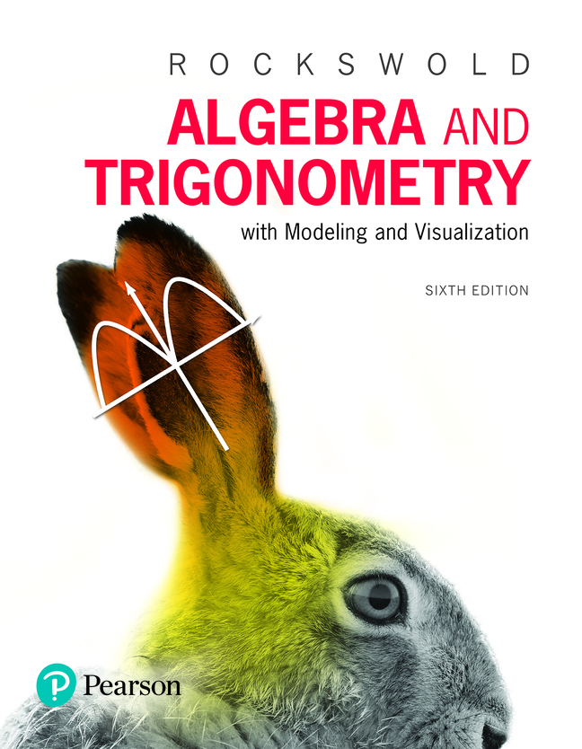 Pearson eText for Algebra and Trigonometry with Modeling & Visualization -- Instant Access