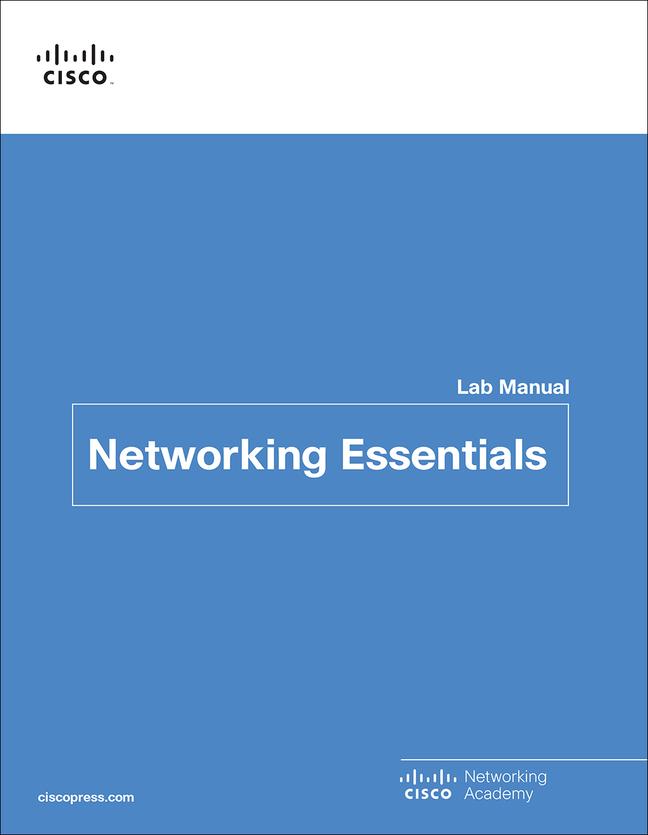 Cisco Networking Academy-Networking Essentials Lab Manual,1/e