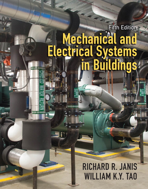Janis Tao Mechanical And Electrical Systems In Buildings 6th Edition Pearson