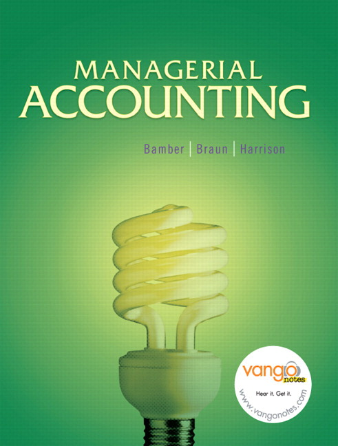 Bamber, Braun & Harrison, Managerial Accounting