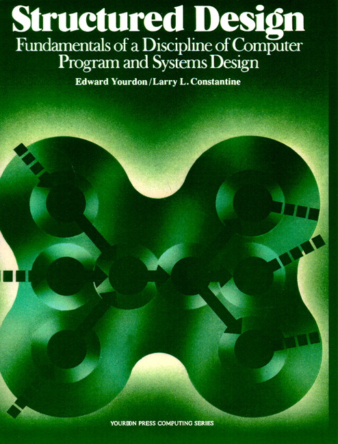 a study of structured analysis and design by larry l constantine and edward yourdon Dennis de champeaux, larry l constantine, ivar jacobson, stephen j mellor,  paul ward, edward yourdon: structured analysis and object.
