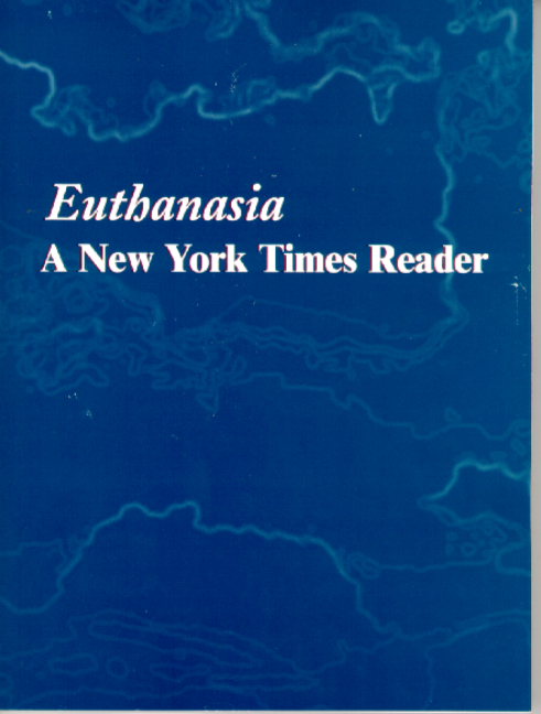 Euthanasia: A New York Times Reader