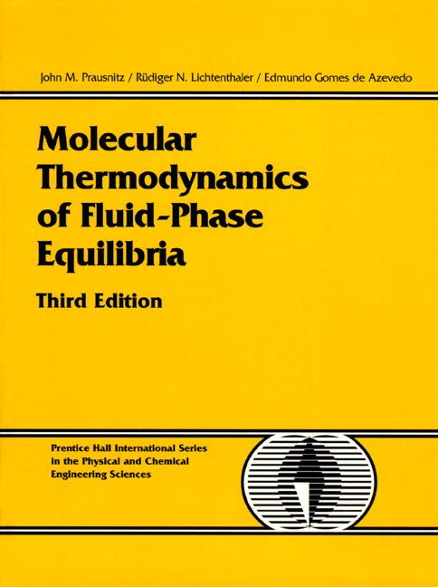 Molecular Thermodynamics of Fluid-Phase Equilibria, 3rd Edition